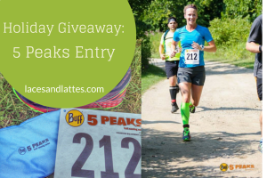 Holiday Giveaway- 5 Peaks Entry
