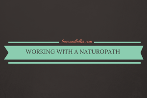 WORKING WITH A NATUROPATH
